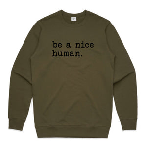 UNISEX JUMPER... BE A NICE HUMAN