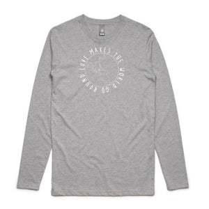 MENS LONG SLEEVE TEE... LOVE MAKES THE WORLD GO ROUND