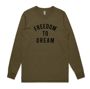 UNISEX LONG SLEEVE TEE... FREEDOM TO DREAM