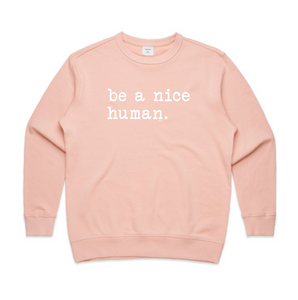 WOMENS JUMPER... BE A NICE HUMAN