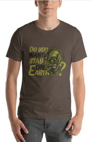 "Men's Premium T-Shirt – ""Do You Want Stay On Earth?"""