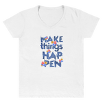"Women's Casual V-Neck Shirt – ""Make Things Happen"" - Shirtbadass"