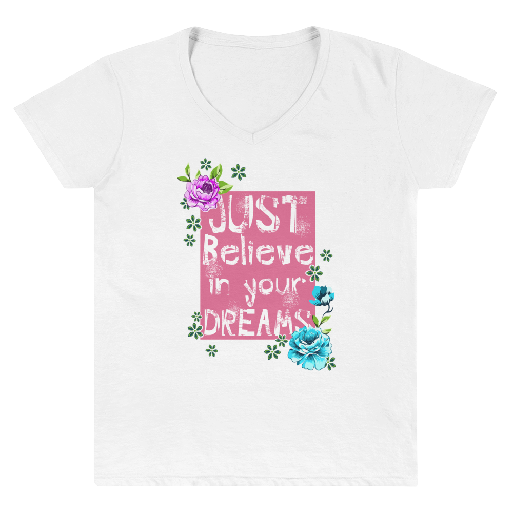"Women's Casual V-Neck Shirt – ""Just Believe In Your Dreams"" - Shirtbadass"