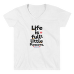 "Women's Casual V-Neck Shirt – ""Life Is Full Of little Pleasures"" - Shirtbadass"