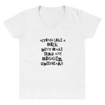 "Women's Casual V-Neck Shirt – ""Acting Like A Dick Won't Make Yours Any Bigger"" - Shirtbadass"