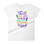 "Woman's Premium T-Shirt – ""There Are So Many Beautiful Reasons To Be Happy"" - Shirtbadass"