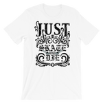 "Men's Premium T-Shirt – ""Just Skate"" - Shirtbadass"