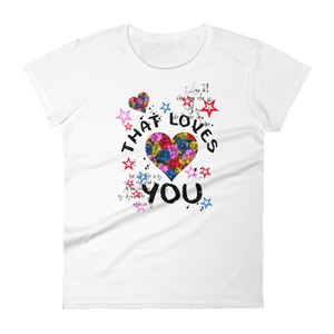 "Woman's Premium T-Shirt – ""That Heart Loves You"" - Shirtbadass"