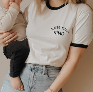 RAISE THEM KIND Graphic T-Shirt