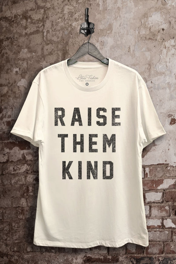 Raise Them Kind Graphic Top