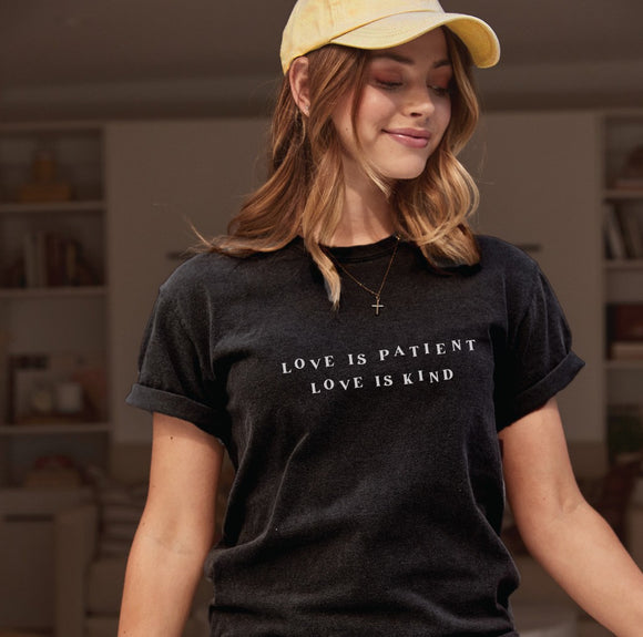 LOVE IS PATIENT LOVE IS KIND Graphic T-Shirt