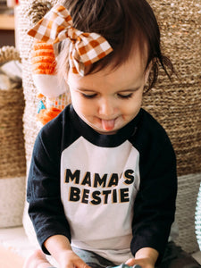 FRIDAY + SATURDAY - Mama's Bestie Toddler Raglan