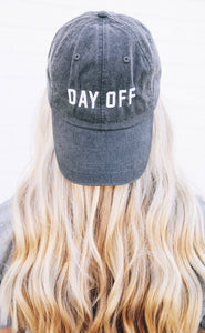 FRIDAY + SATURDAY Day Off Hat
