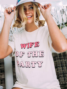 FRIDAY + SATURDAY - Wife of the Party