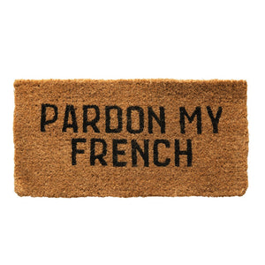 "Natural Coir Doormat ""Pardon My French"""