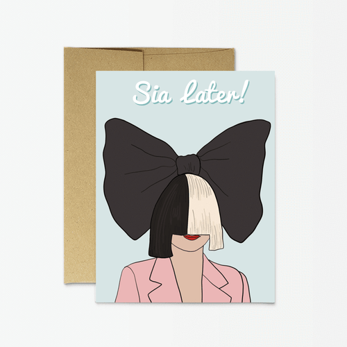 Sia Goodbye Card