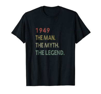 d943558e7f The Myth The Legend 1949 70th Birthday Gifts 70 years old