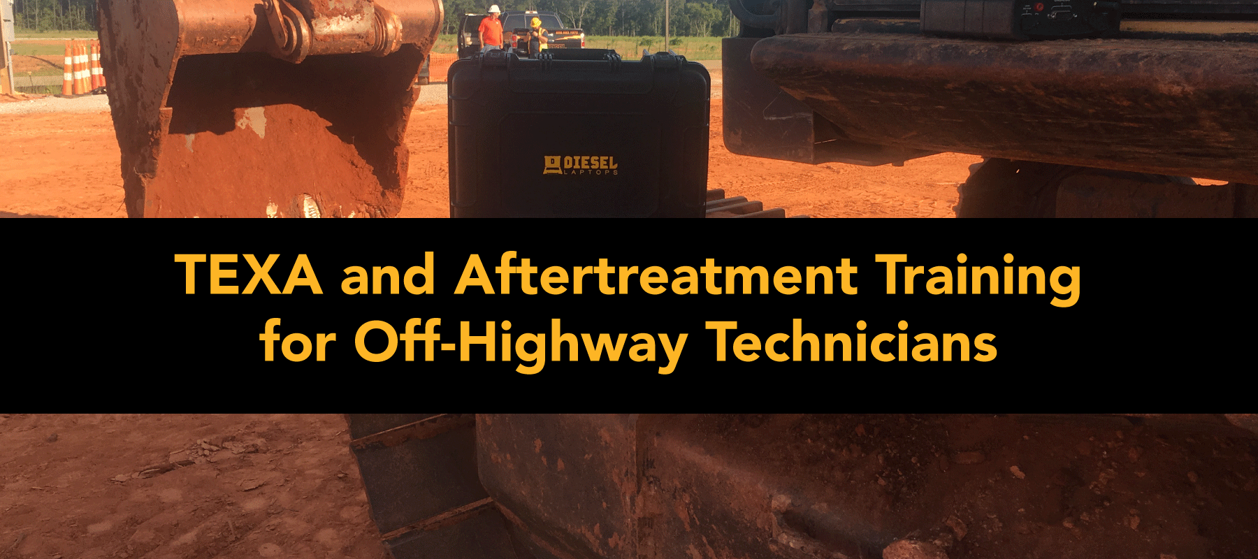 Off-Highway TEXA and Aftertreatment Training