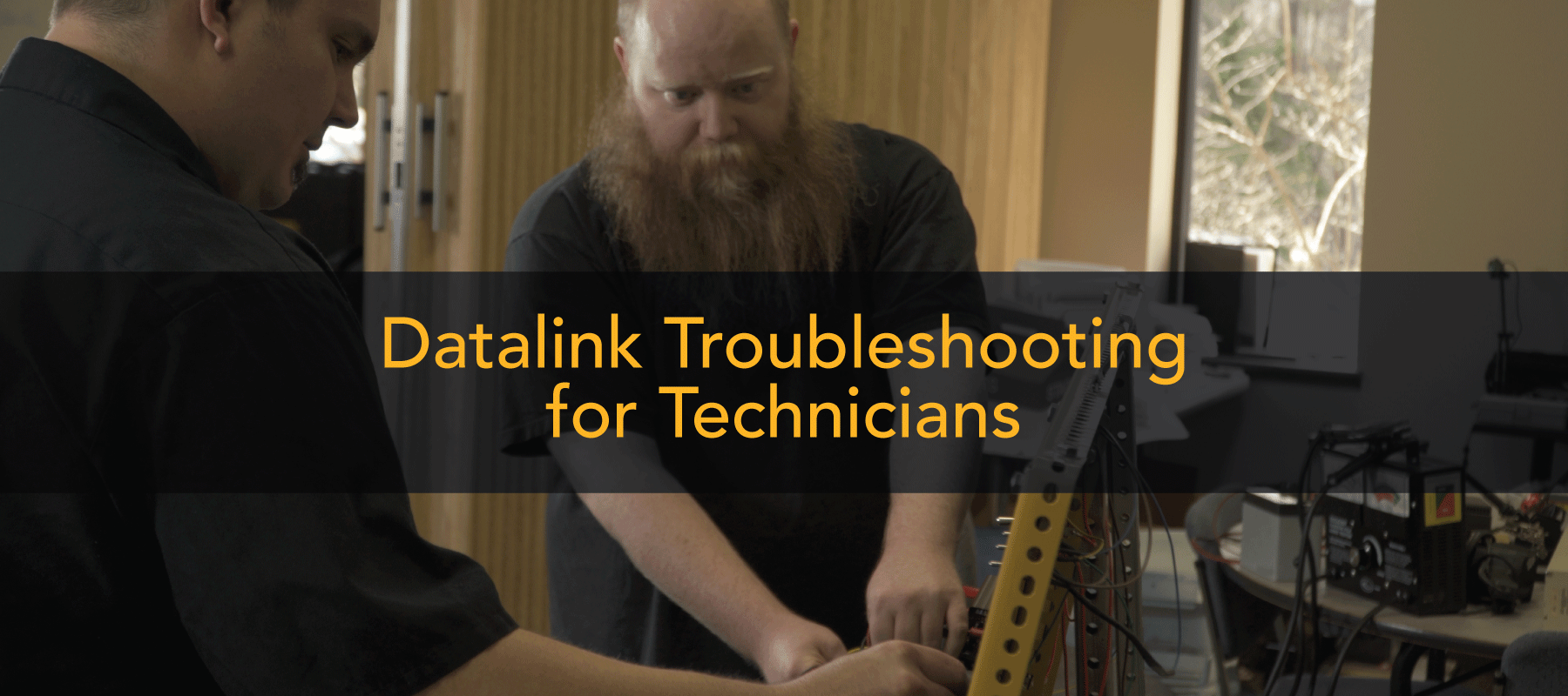 Datalink Troubleshooting for Technicians (New Class)