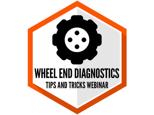 Wheel End Diagnostics, Tips and Tricks Premium Webinar