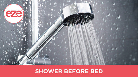 Shower Before Bed