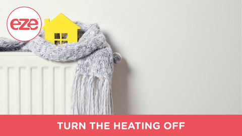 Turn the Heating Off