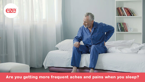 Are You Getting More Aches & Pains When You Sleep?
