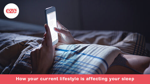 How Your Current Lifestyle is Affecting Your Sleep