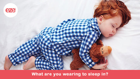 What Are You Wearing To Sleep In?