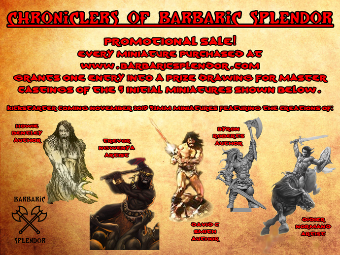 Chroniclers of Barbaric Splendor promotional sale!