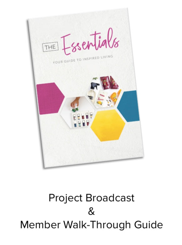 Project Broadcast Bundle: Member Walk-through Guide with The Essentials