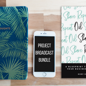 Project Broadcast Bundle: Jumpstart Your Business with Oil Share Repeat