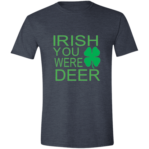 IRISH You Were Deer Unisex  Soft Style T-Shirt