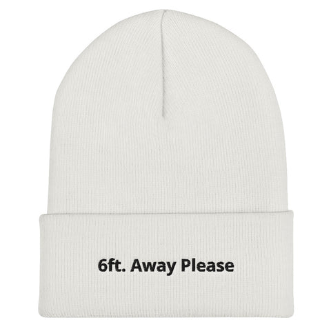 6ft. Away Please Beanie | CityCaps.Co