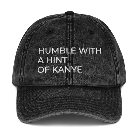 HUMBLE WITH A HINT OF KANYE Vintage Dad Hat | CityCaps.Co
