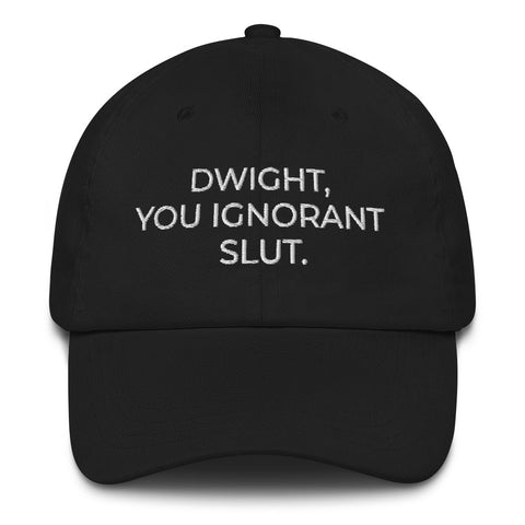 "The Office ""Dwight, You Ignorant Slut."" Dad Hat 