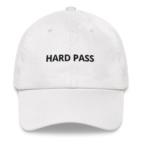 HARD PASS Dad Hat