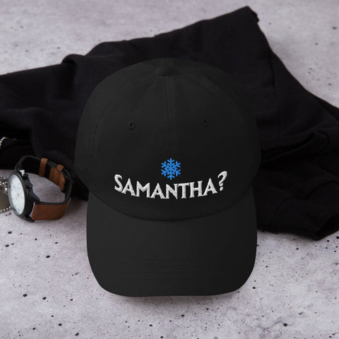 Samantha? Dad Hat