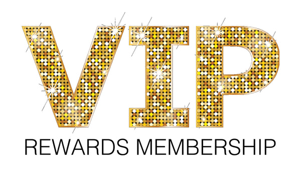 VIP REWARDS MEMBERSHIP