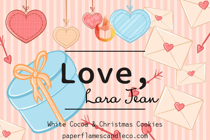 Love, Lara Jean - To All the Boys