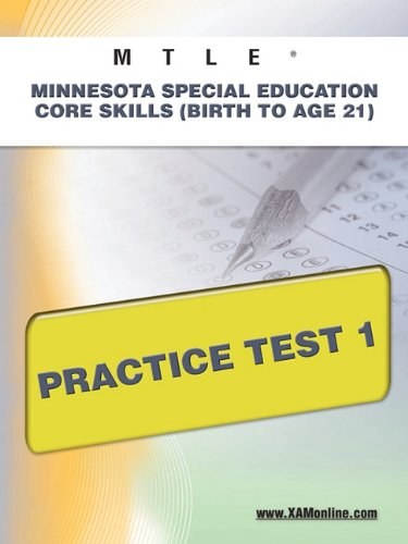 Mtle Minnesota Special Education Core Skills (Birth To Age 21) Practice Test 1