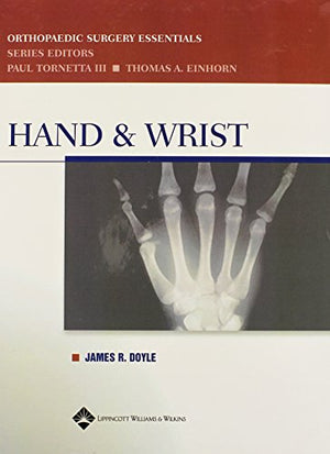 Hand And Wrist (Orthopaedic Surgery Essentials Series)