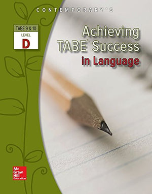 Achieving Tabe Success In Language, Level D Workbook (Achieving Tabe Success For Tabe 9 & 10)