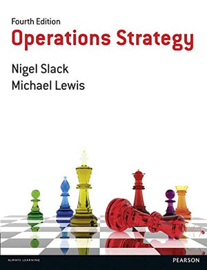 Operations Strategy (4Th Edition)