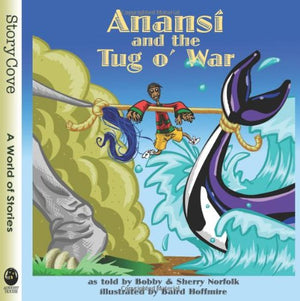 Anans And The Tug O' War (Story Cove)