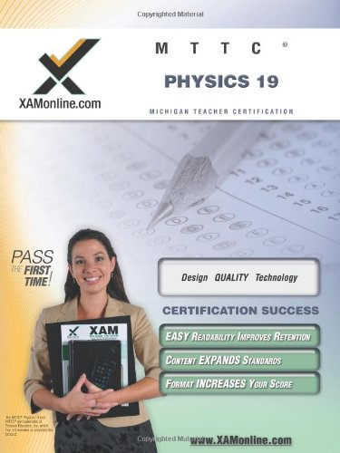 Mttc Physics 19 Teacher Certification Test Prep Study Guide (Xam Mttc)