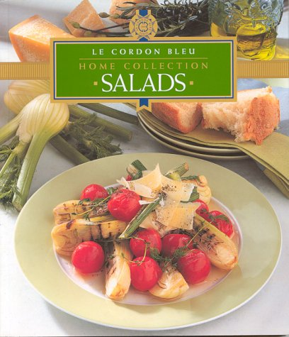 """Le Cordon Bleu"" Home Collection: Salads"