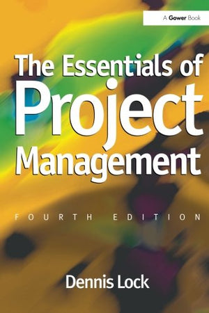 The Essentials Of Project Management (The Essentials Of Project And Programme Management)