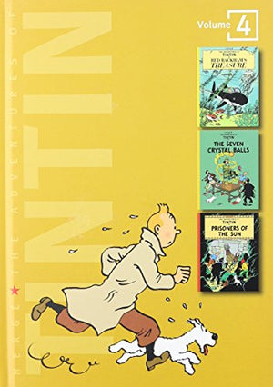 The Adventures Of Tintin, Vol. 4: Red Rackham'S Treasure/The Seven Crystal Balls/Prisoners Of The Sun (3 Volumes In 1)