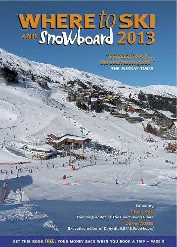 Where To Ski And Snowboard 2013